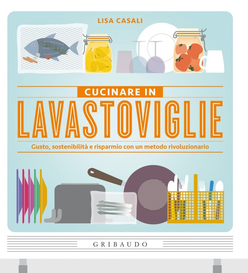 Cucinare in lavastoviglie gusto sostenibilit e - Cucinare nella lavastoviglie ...
